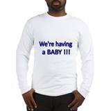 Were having a Baby-blue Long Sleeve T-Shirt