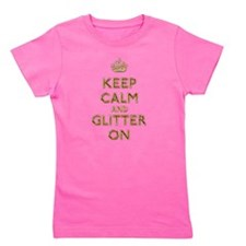 Keep Calm And Glitter On Girl's Tee