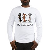 Life Is Wienderfu Long Sleeve T-Shirt