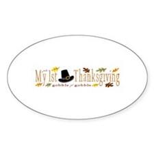 My 1st Thanksgiving Oval Bumper Stickers