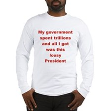 MY GOVERNMENT SPENT TRILLIONS AND ALL I GOT Long S