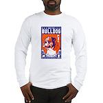 Obey the English Bulldog! Long Sleeve T