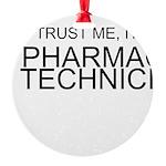 Trust Me, Im A Pharmacy Technician Ornament