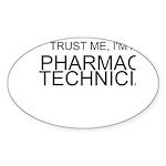 Trust Me, Im A Pharmacy Technician Sticker