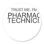 Trust Me, Im A Pharmacy Technician Round Car Magne