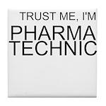 Trust Me, Im A Pharmacy Technician Tile Coaster