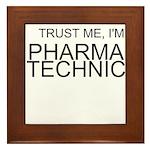 Trust Me, Im A Pharmacy Technician Framed Tile