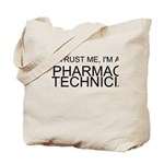 Trust Me, Im A Pharmacy Technician Tote Bag