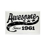 Awesome Since 1961 Rectangle Magnet