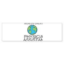 Worlds Greatest Physician Assistant Bumper Bumper Sticker