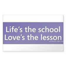 Lifes the school loves the lesson Decal