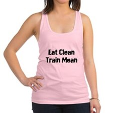 EAT CLEAN TRAIN MEAN Racerback Tank Top