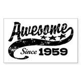Awesome Since 1959 Decal