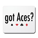 """Got Aces?"" Mousepad"