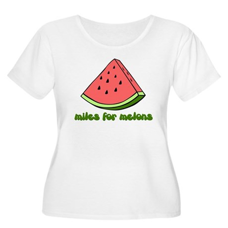 Miles for Melons Plus Size T-Shirt