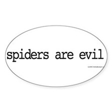spiders are evil Bumper Stickers