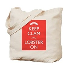 Keep Clam and Lobster On Tote Bag