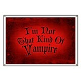 im-not-that-kind-of-vampire_12x18.jpg Banner