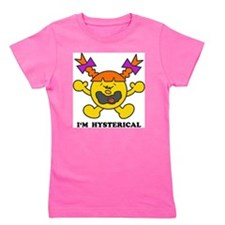 I'm Hysterical Girl's Tee