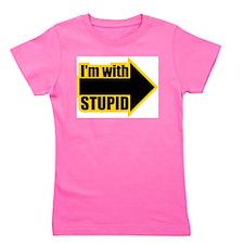 I'm Wth Stupid Girl's Tee