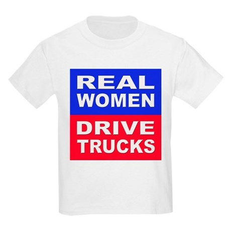 Real Women Drive Trucks Kids T-Shirt