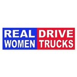 Real Women Drive Trucks Bumper Bumper Sticker