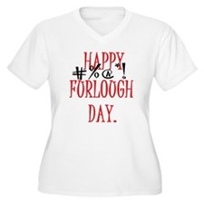 Happy Furlough Day Plus Size T-Shirt