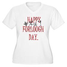 Happy Furlough Day Plus Size T-Shirt