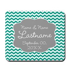 Chevrons for a Wedding - teal Mousepad