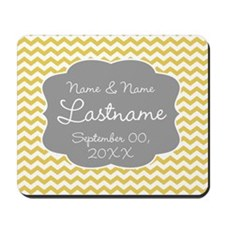 Wedding or Anniversary Chevrons yellow Mousepad