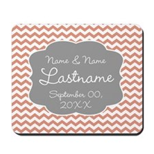 Wedding or Anniversary Chevrons coral Mousepad