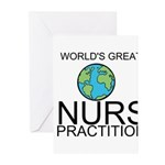 Worlds Greatest Nurse Practitioner Greeting Cards