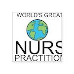 Worlds Greatest Nurse Practitioner Sticker