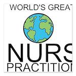 Worlds Greatest Nurse Practitioner Square Car Magn