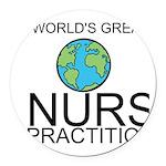 Worlds Greatest Nurse Practitioner Round Car Magne