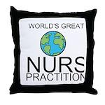 Worlds Greatest Nurse Practitioner Throw Pillow