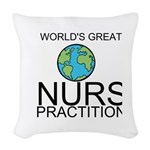 Worlds Greatest Nurse Practitioner Woven Throw Pil