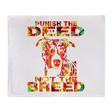 PUNISH THE DEED NOT THE BREED TD2E Throw Blanket