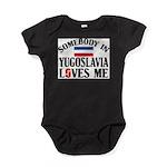 Somebody In Yugoslavia Baby Bodysuit