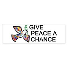 Give Peace a Chance Bumper Sticker