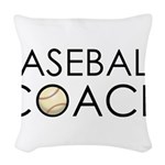 Baseball Coach Woven Throw Pillow