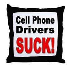 Cell Phone Drivers Suck Throw Pillow