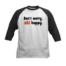 Don't worry ski happy Baseball Jersey