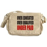 OVER EDUCATED OVER QUALIFIED UNDER PAID Messenger