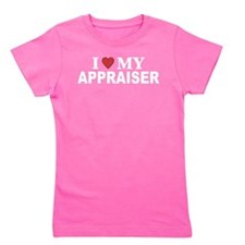 Love My Appraiser Girl's Tee