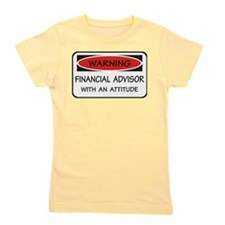 Attitude Financial Advisor Girl's Tee