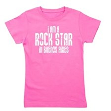 Rock Star In Buenos Aires Girl's Tee