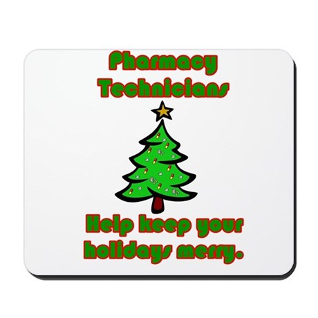 Pharmacy Technicians help kee Mousepad
