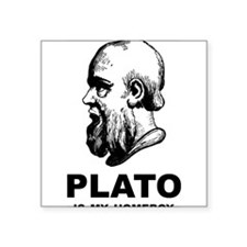 "Plato Is My Homeboy Square Sticker 3"" x 3"""