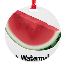 Got Watermelon Round Ornament